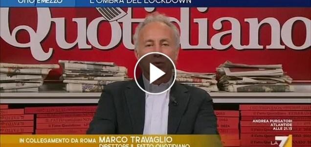 """Marco Travaglio: """"Lockdown con questi numeri? Ci sarebbe il putiferio"""""""