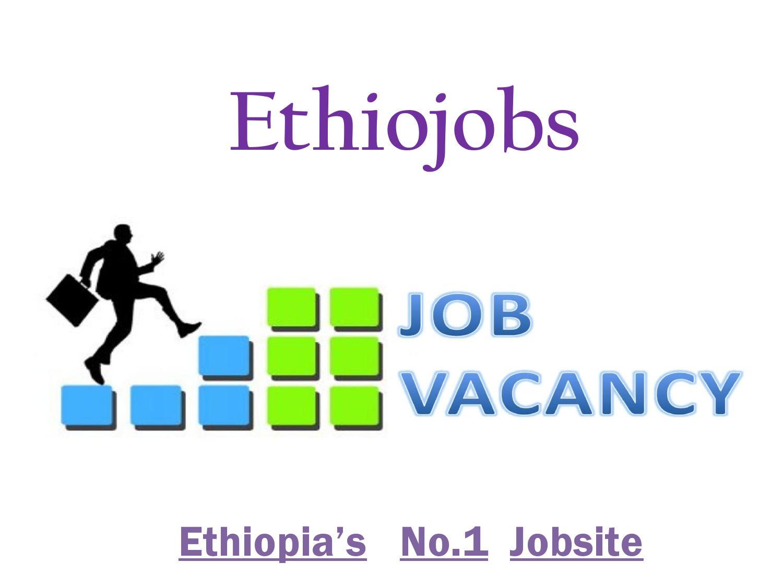 Ethiojobs - Online Recruitment Firm | Latest Jo