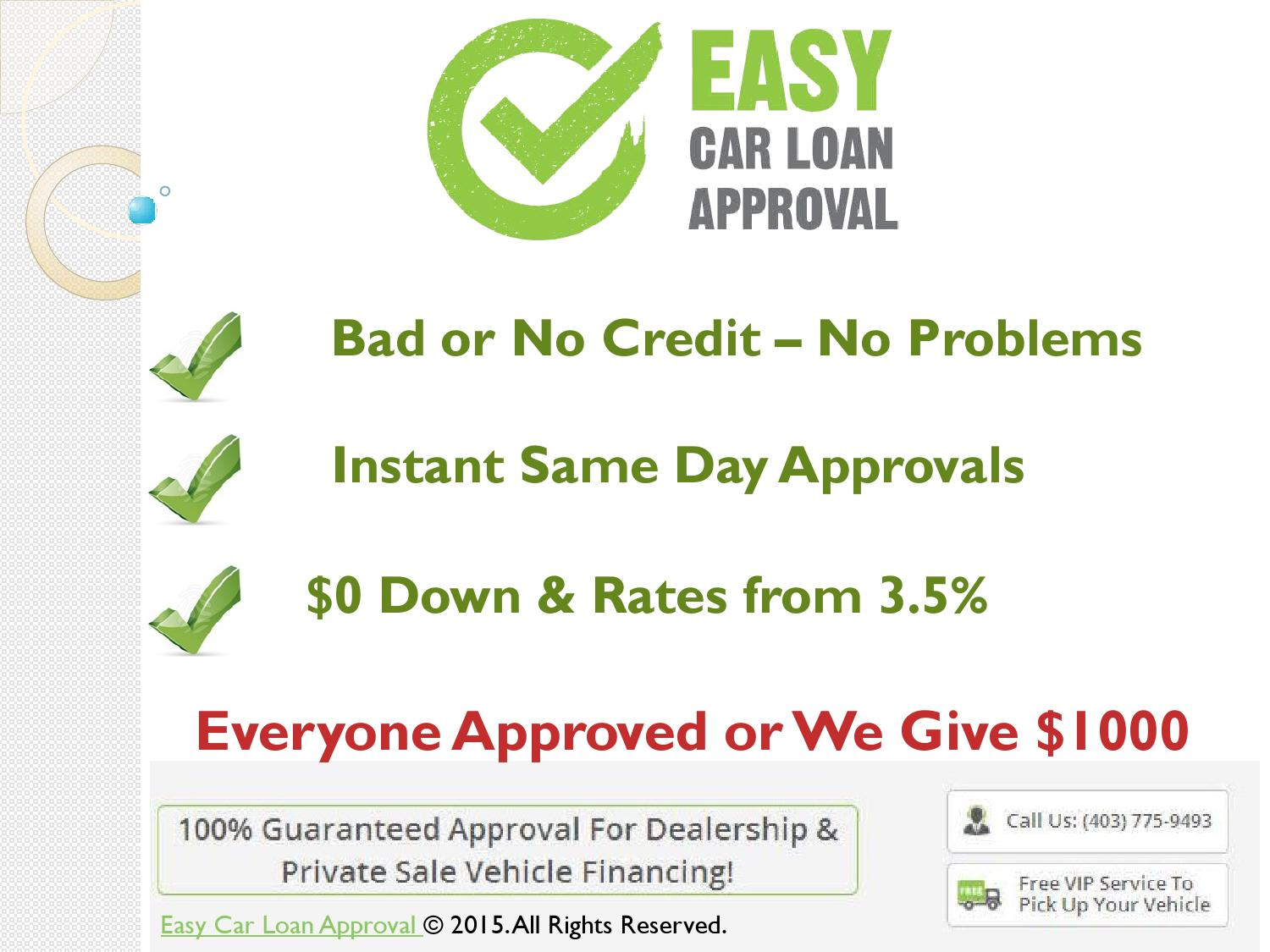 Guaranteed Auto Loan Dealerships >> Auto Loans For Bad Credit Easy Car Loan Appro
